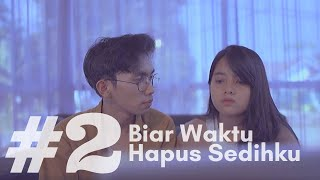 Gambar cover HANIN DHIYA - Biar Waktu Hapus Sedihku (Web Series Episode 2)