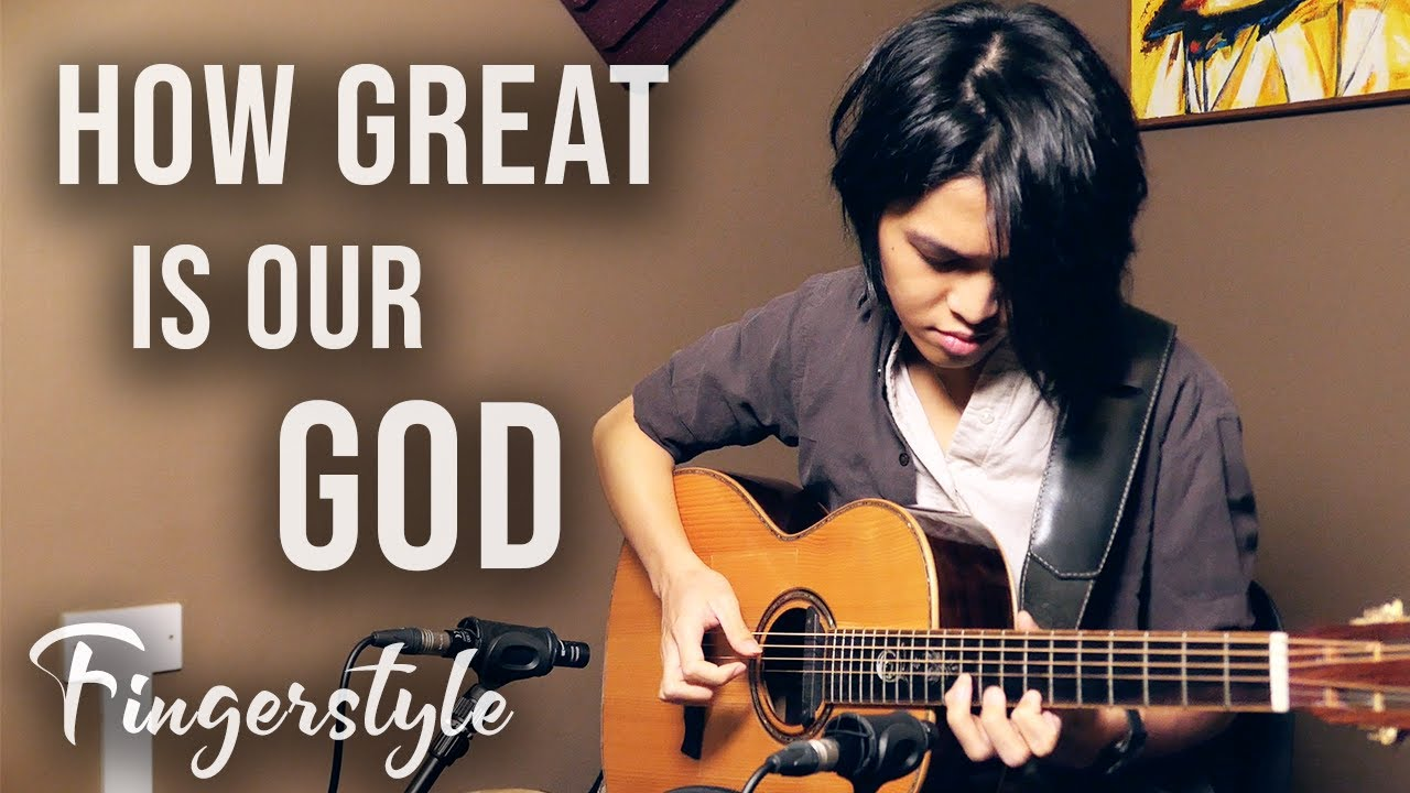 'How Great Is Our God' - Chris Tomlin | Fingerstyle Guitar Worship by Neil Chan