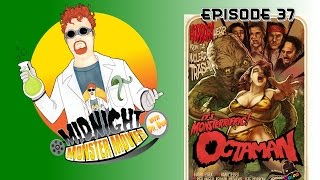 Episode 37 - Octaman