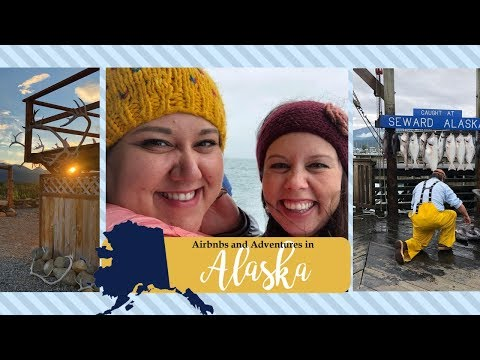 Experience Alaska- Travel Vlog- Airbnb And Adventures