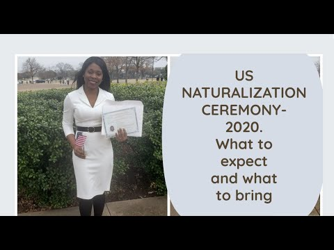 US NATURALIZATION/CITIZENSHIP OATH CEREMONY 2020- What To Expect And What To Bring Along : Plano, TX