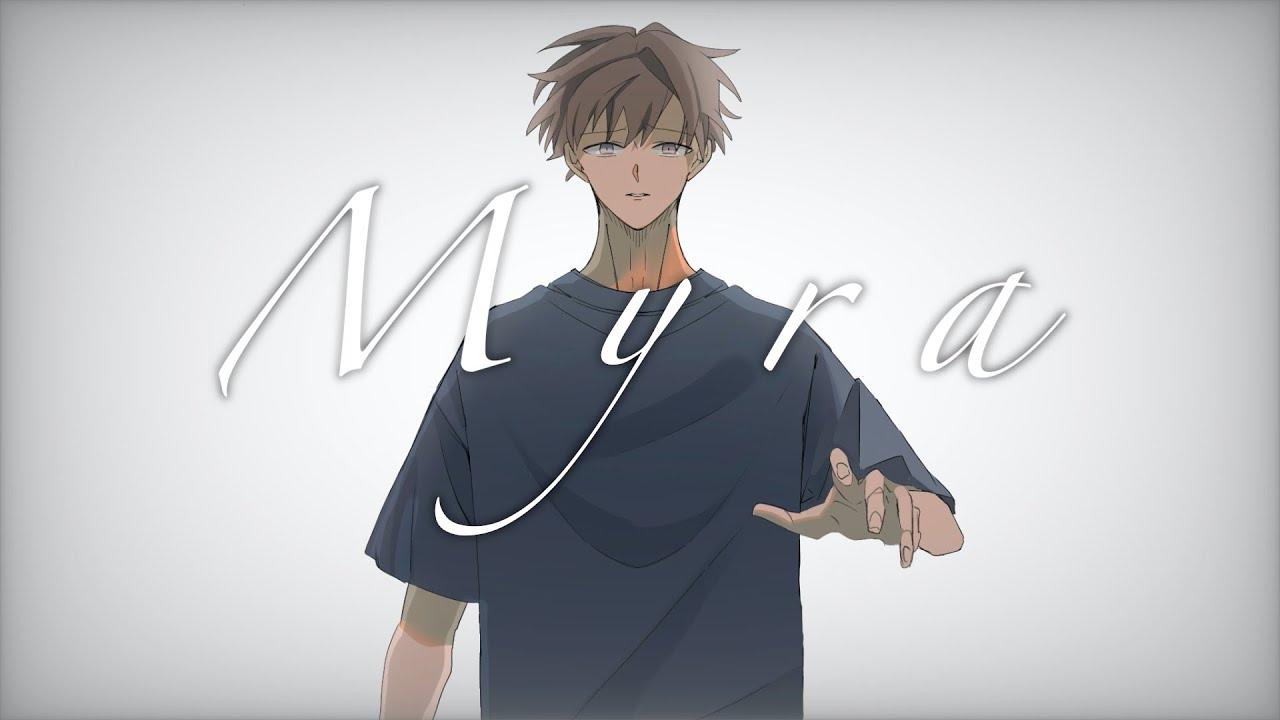 「Myra」Cover by たんたかくん