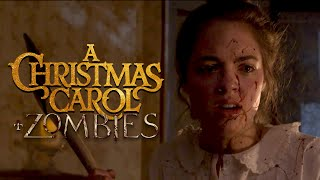 A Christmas Carol + Zombies