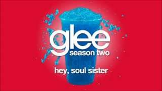 Hey, Soul Sister | Glee [HD FULL STUDIO]