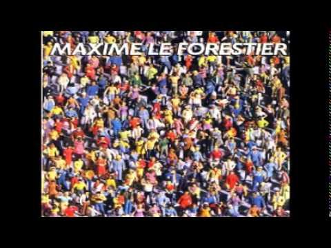 Maxime Le Forestier, Etre né quelque part