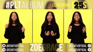 Zoe Grace PLTAlbum Countdown 25 Days To Go Intentional - Travis Green.mp3