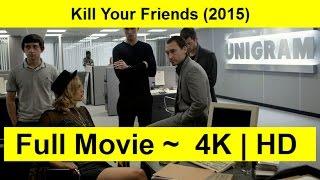 Kill Your Friends Full Length