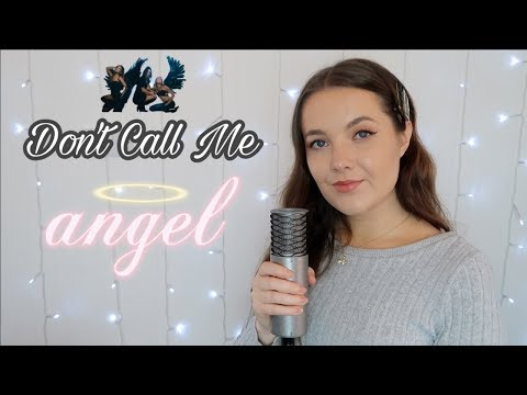 ariana-grande,-miley-cyrus,-lana-del-rey---don't-call-me-angel-(charlie's-angels)-cover