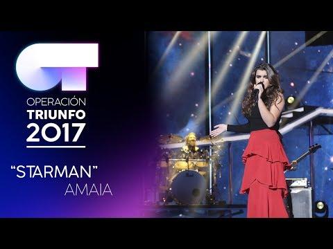 """Starman"" - Amaia | Gala 0 | OT 2017"
