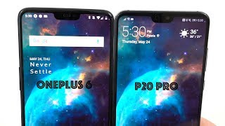 Huawei P20 Pro vs OnePlus 6: 5 Reasons to Go With OnePlus!