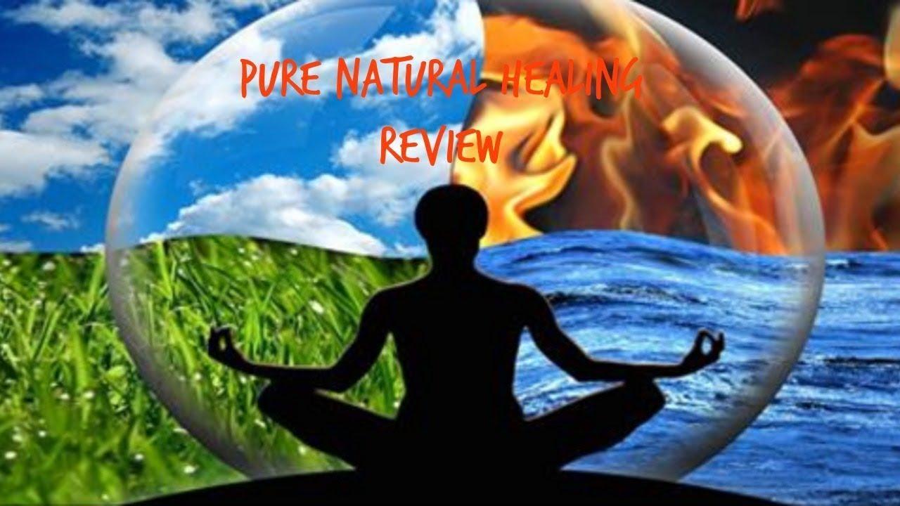 Pure Natural Healing Pdf - Pure Natural Healing