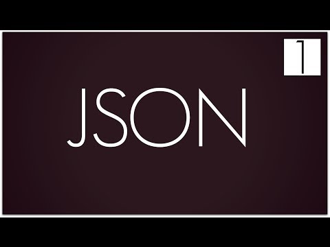 Json Tutorial 1: Introducción
