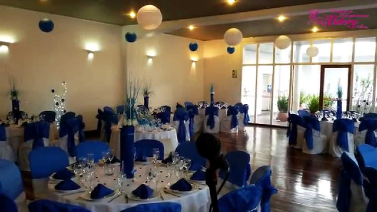 Fiesta 15 Anos Decoracion En Azul Youtube