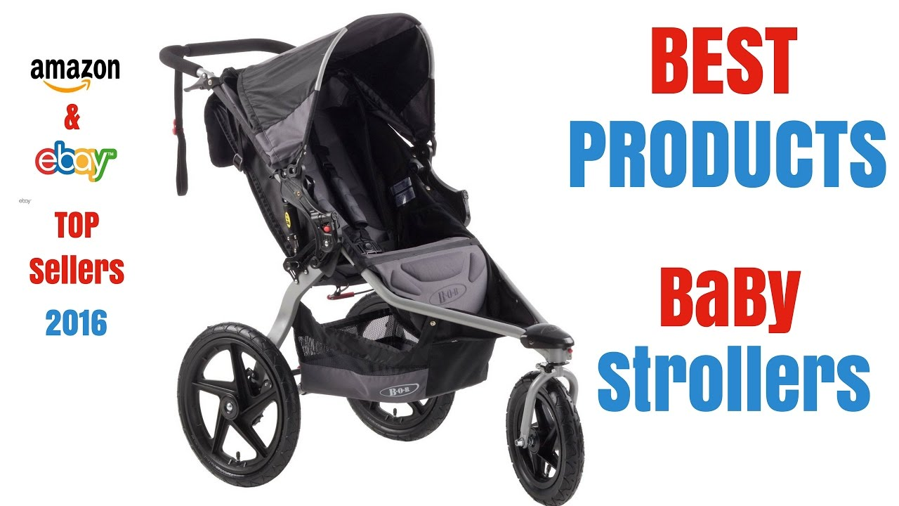 Stroller Travel System Ebay Best Baby Strollers Top Sellers On Amazon And Ebay 2017
