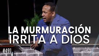 La murmuración irrita a Dios- Pastor Juan Carlos Harrigan