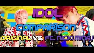 Idol Comparison Orig. Vs. Ft. Nicki Minaj