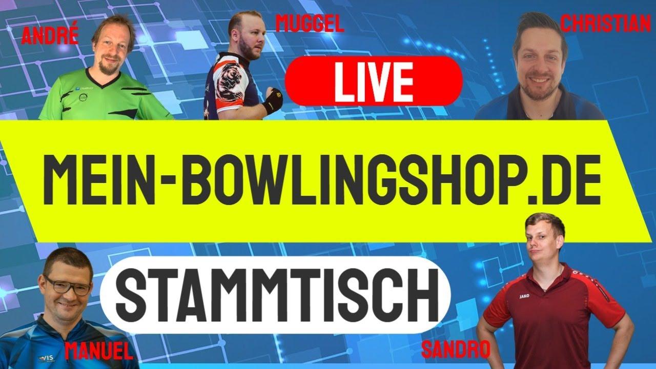 Mein-Bowlingshop Stammtisch Emax Bowling Live Talk mit Sandro, Muggel, Andrè, Christian und Manuel