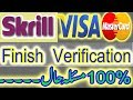 How to Skrill Master/Visa Finish Verification Problem Solving Few Hr Masla Hoa Hal Only AbdulRaufTip