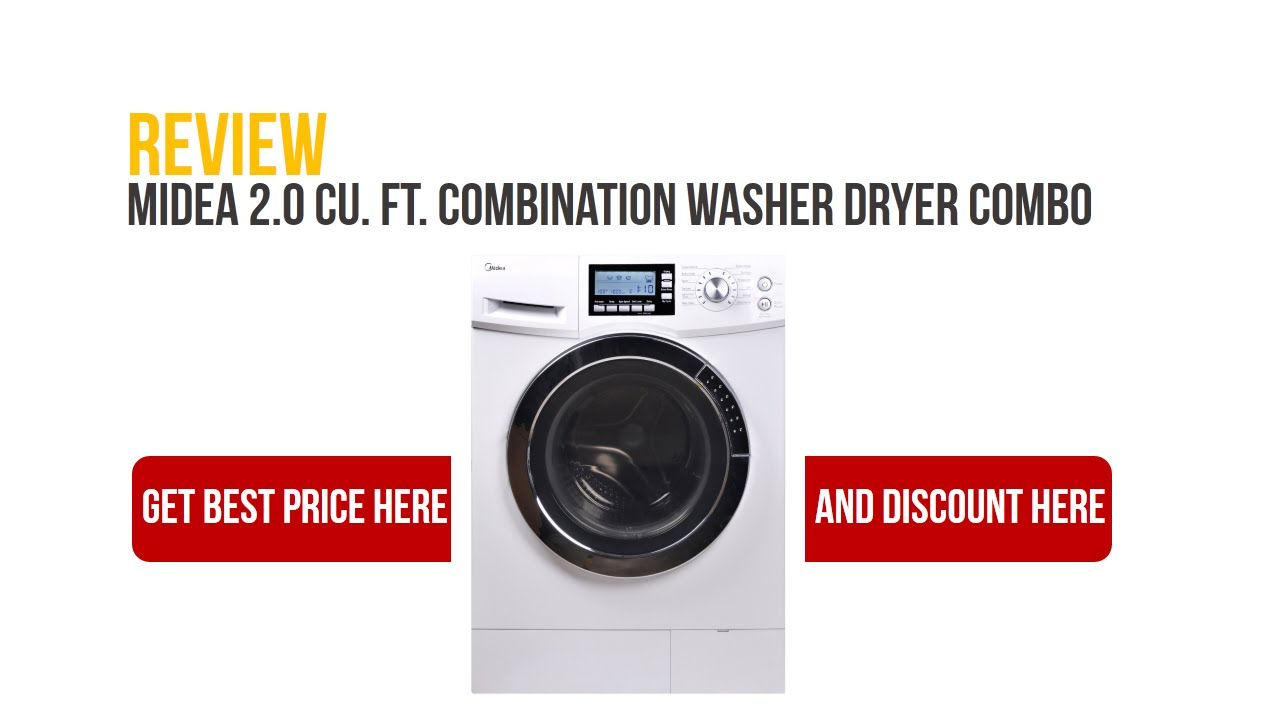 Lg 2 3 cu ft all in one washer and dryer - Review Midea 2 0 Cu Ft Combination Washer Dryer Combo