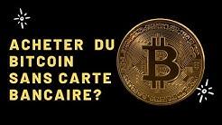 Les 2 méthodes pour acheter du bitcoin sans carte bancaire! ( Afrique)