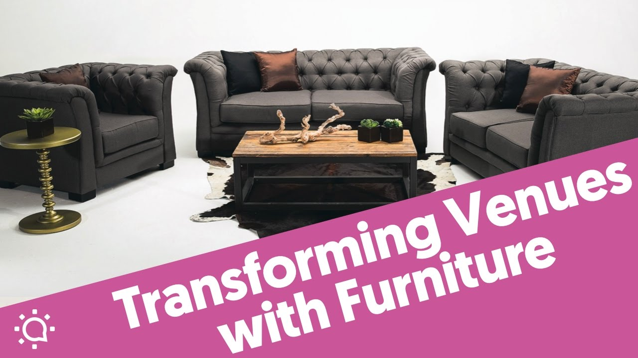 How To Transform Event Venues With Furniture   Kate Bartlett, AFR Event  Furnishings