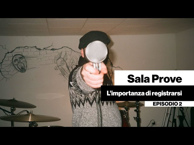 Sala Prove - L'importanza di registrarsi [DENTRO LA BAND #02]