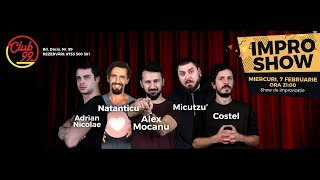 LIVE Impro show cu Micutzu', Costel, Natanticu, Adrian Nicolae si Alex Mocanu