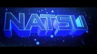 Intro _Natsu™ - ME GUSTA!
