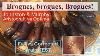 Brogues explained! J&M Aristocraft vs Optima Full Grain Test