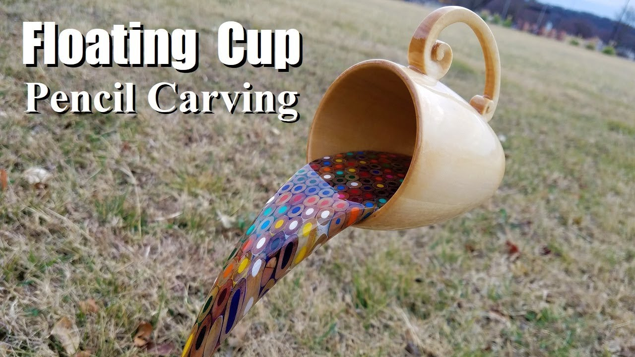 Floating Cup Pencil Carving Youtube