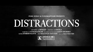 ANGELZ & Moeazy - DISTRACTIONS (Official Video)