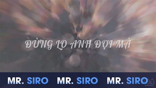 ng Lo Anh i M - Bnh Minh V Official Lyrics Video