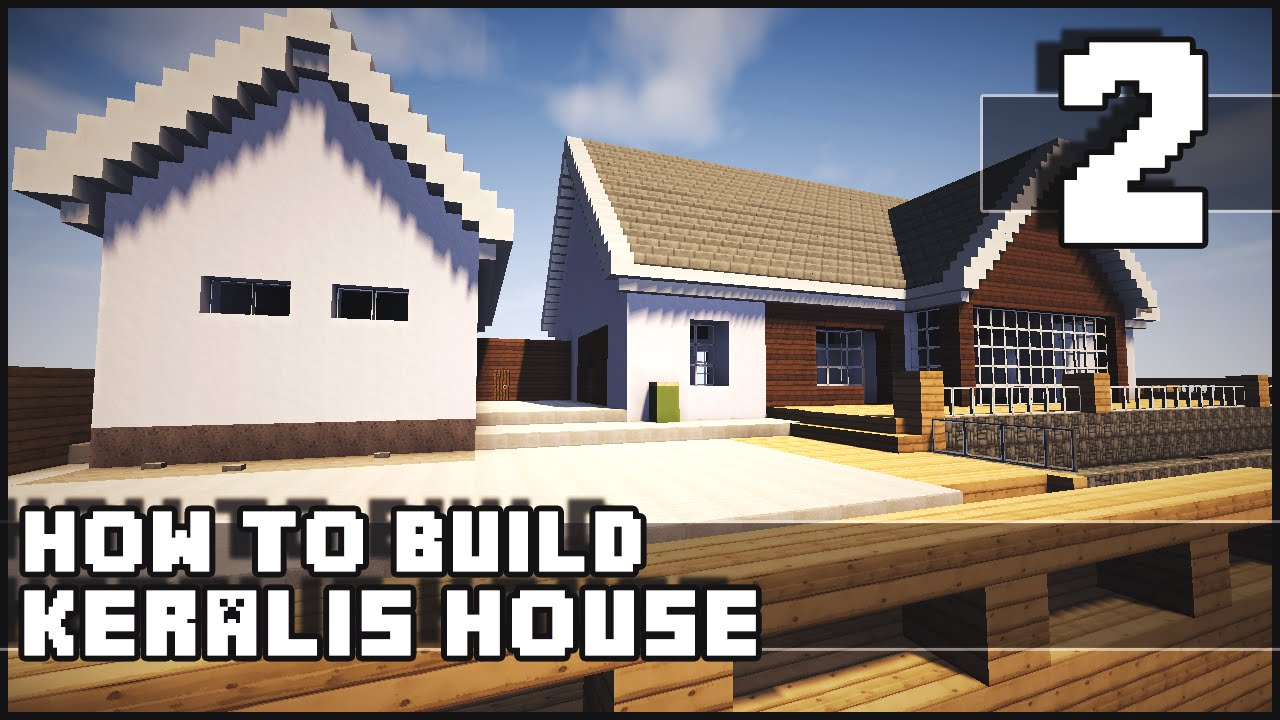 Minecraft House How to Build Keralis House Part 2 YouTube
