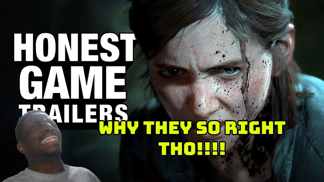 Download Honest Game Trailers | The Last of Us Part II REACTION! THEY ARE RIGHT