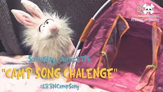 ABDL Summer Camp: 🏕️ CAMP SONG CHALLENGE 🎵