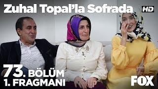 Zuhal Topal'la Sofrada 73. Bölüm 1. Fragmanı