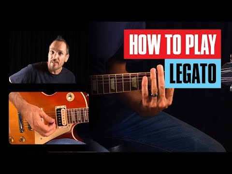 How to Play Legato | Guitar Tricks
