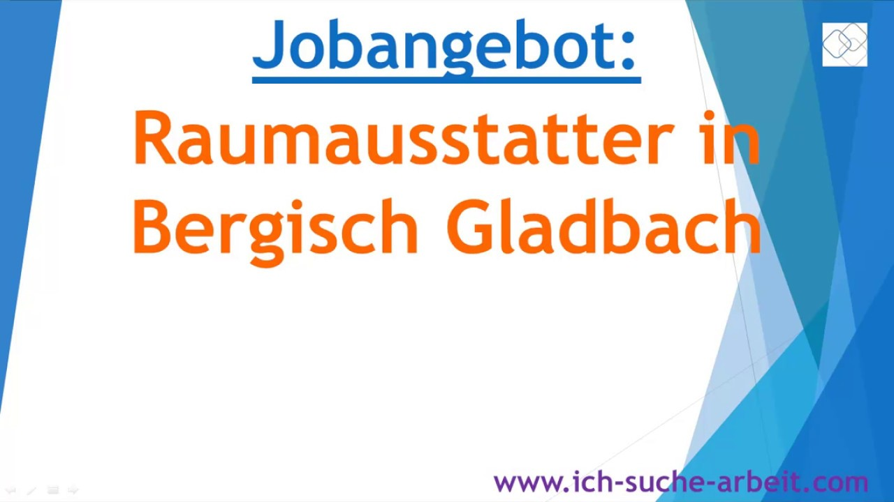 Raumausstatter Bergisch Gladbach jobangebot raumausstatter in bergisch gladbach