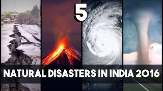 5 - Deadly Natural Disasters that hit India in 2016 | SIMBLY CHUMMA #160