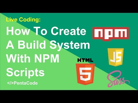 How To Create A Build System With NPM Scripts (3/3)