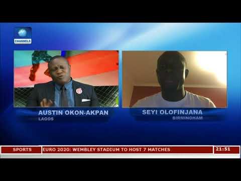 2018 World Cup: Don't Be Carried Away, Olofinjana Warns S/Eagles |Sports Tonight|