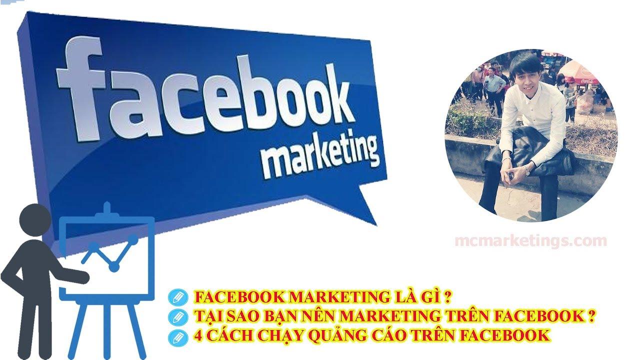 Facebook Marketing là gì ? 4 Cách marketing Facebook online 4.0 năm 2019