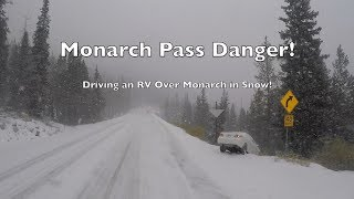 White Knuckle Drive Over Snowy Monarch Pass in our RV