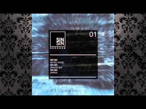 Sin Sin - Unreal (Original Mix) [SIN SIN RECORDS]