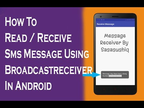 Receive / Read Sms Message in Android using BroadcastReceiver |Android App Development video#14