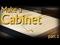 Make a Wall Cabinet 2 - with a focus on hand cutting dado's for shelves.