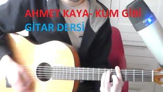 Ahmet Kaya Kum Gibi GİTAR DERSİ