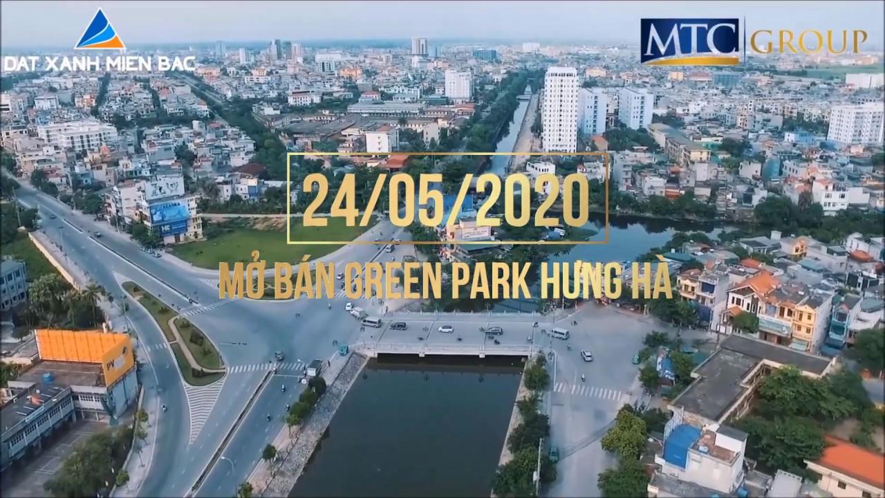 Mở bán dự án Green Park Hưng Hà – Khu đô thị kiểu mẫu đáng sống bậc nhất Thái Bình