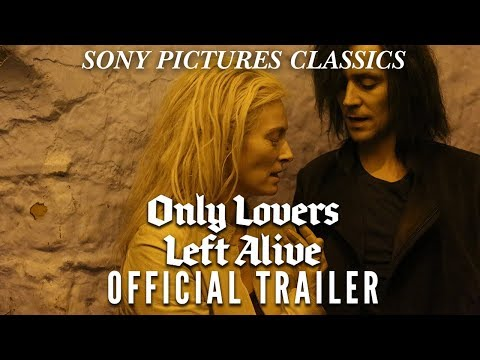 Only Lovers Left Alive | Official Trailer HD (2013)