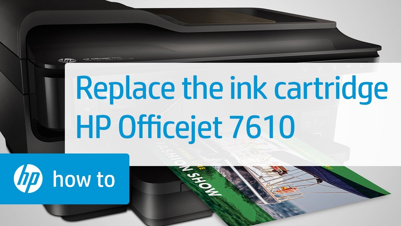 Replacing A Cartridge In The Officejet 7610 Youtube